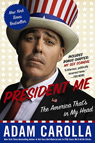 President Me: The America That's in My Head