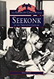 Seekonk in the Twentieth Century, Phyllis Dupere, 0752409239