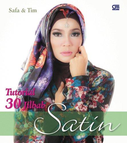 Tutorial 30 Jilbab Satin (Indonesian Edition) Saf Satin