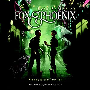Fox and Phoenix Audiobook