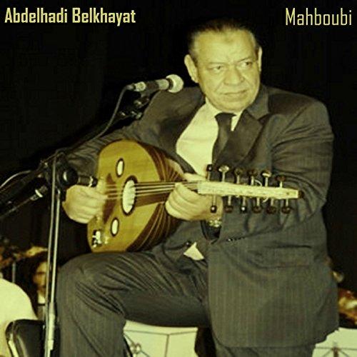 chanson abdelhadi belkhayat mp3 gratuit