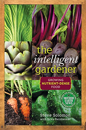 Nutrient Commercial System (The Intelligent Gardener: Growing Nutrient-Dense Food)