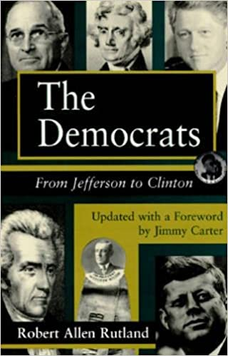 The Democrats: From Jefferson to Clinton (Series; 14)