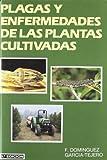 img - for Plagas y Enfermedades de Las Plantas Cultivadas (Spanish Edition) book / textbook / text book