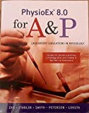 PhysioEX 8.0 for AandP : Laboratory Simulations in Physiology, Zao, Peter Z., 0321548930