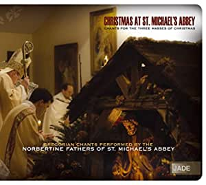 Christmas At St. Michaels Abbey: Chants For Three Masses Of Christmas
