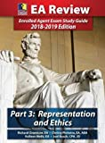 img - for PassKey Learning Systems EA Review Part 3, Representation and Ethics: Enrolled Agent Exam Study Guide 2018-2019 Edition (HARDCOVER) book / textbook / text book