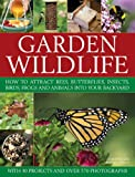 Garden Wildlife, Michael Lavelle and Christine Lavelle, 1846817862