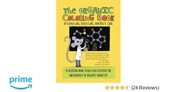 Amazon The Organic Coloring Book 9780692860540 Neil K Garg Elaina Kaylie Books
