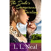 The Duke's Dangerous Darling (Tumbling Green Book 1)