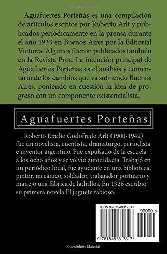 Aguafuertes Porteñas (Spanish Edition): Roberto Arlt: 9781548317317: Amazon.com: Books
