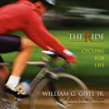 The Ride: Cycling For Life
