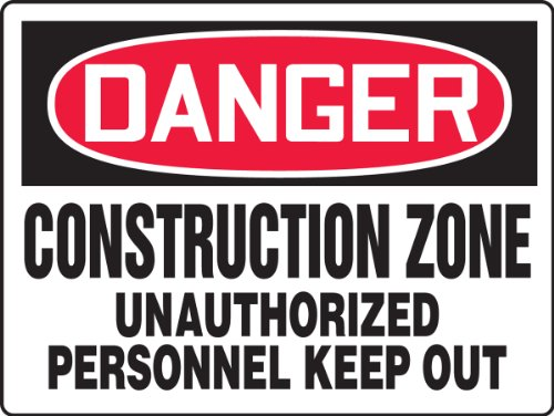 """Accuform Signs MCRT089VP Plastic Safety BIGSign, Legend DANGER CONSTRUCTION ZONE UNAUTHORIZED PERSONNEL KEEP OUT, 18"""" Length x 24"""" Width x 0.055"""" Thickness, Red/Black on White"""