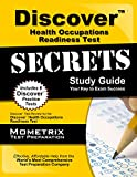 Discover Health Occupations Readiness Test Secrets Study Guide: Discover Exam Review for the Discover Health Occupations Readiness Test