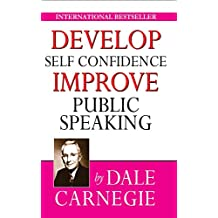 Develop Self-Confidence, Improve Public Speaking (English Edition)