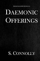 Daemonic Offerings (The Daemonolater's Guide) (Volume 2) Paperback