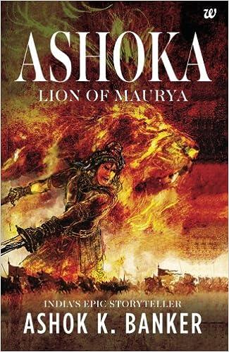 Buy Ashoka: Lion of Maurya Book Online at Low Prices in