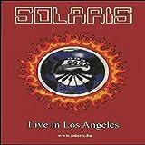 SOLARIS - Live In Los Angeles