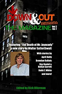 Down and Out the Magazine, Vol 2, Issue 1
