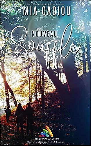 Amazon.fr - Nouveau souffle - Cadiou, Mia - Livres