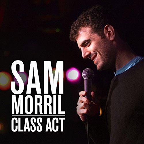 Class Act [Explicit]