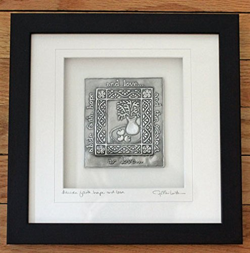 Cynthia Webb Framed Pewter Ornament - Abide Faith Love - Measures 10x10 by Cynthia Webb