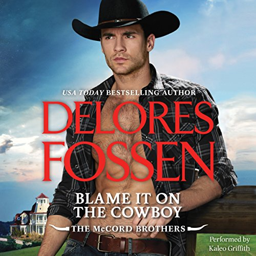 Blame It on the Cowboy Audiobook [Free Download by Trial] thumbnail