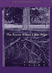 The Room Where I Was Born (The Brittingham Prize in Poetry)