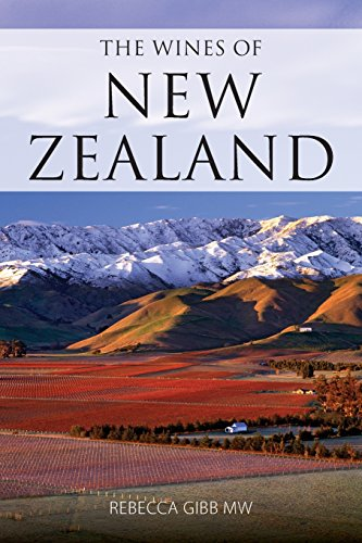 The Wines of New Zealand (Classic Wine Library) by Rebecca Gibb
