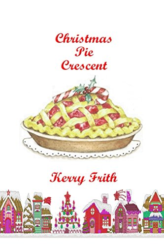 Christmas Pie Crescent Kerry Frith ebook product image
