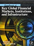 img - for Handbook of Key Global Financial Markets, Institutions, and Infrastructure book / textbook / text book