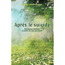Après le suicide: Témoignage déchirant …  la réalité de ceux qui restent.