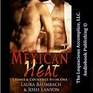 Mexican Heat Hörbuch