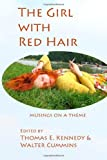 The Girl with Red Hair, Thomas E. Kennedy and Walter Cummins, 0982692161