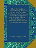 Manetho Und Der Turiner Königs-Papyrus: Unter Sich, Mit Den Denkmälern Und Andern Urkunden Verglichen Und Kritisch Geprüft : Der 30 Dynastieen ... Hälfte: Von Menes Bis Amosis (German Edition)