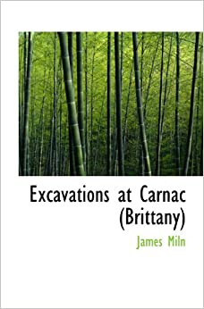 Book Excavations at Carnac (Brittany)