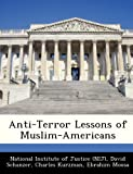 Anti-Terror Lessons of Muslim-Americans, David Schanzer, 1249836883