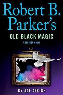 Book Cover: Robert B. Parker's Old Black Magic