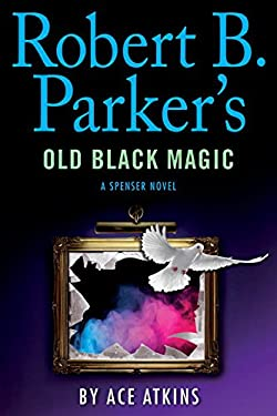 Robert B Parker's Old Black Magic
