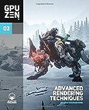 GPU Zen 2: Advanced Rendering Techniques