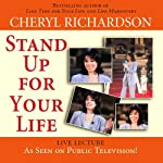 Stand Up for Your Life | Cheryl Richardson