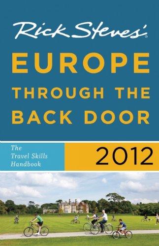 Rick Steves' Europe Through the Back Door 2012: The Travel Skills Handbook