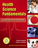Health Science Fundamentals 1st Edition