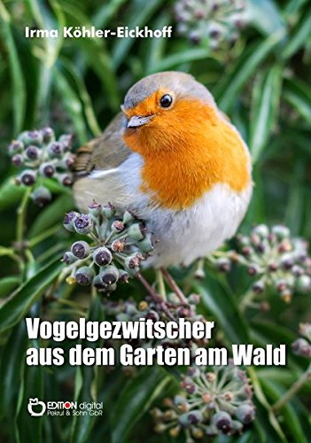 Download Vogelgezwitscher aus dem Garten am Wald PDF