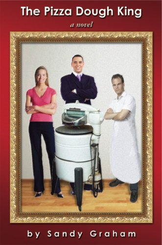 Book: The Pizza Dough King by Sandy Graham