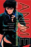 Anime from Akira to Princess Monono, Susan Jolliffe Napier and Susan J. Napier, 0312238622