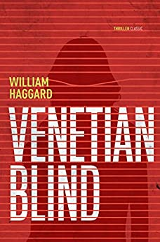 Venetian Blind (Colonel Russell series Book 2) by [Haggard, William]