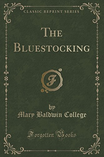 The Bluestocking (Classic Reprint)