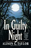 In Guilty Night, Alison G. Taylor, 0553762664