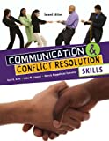 Communication and Conflict Resolution Skills, Katz, Neil H. and Lawyer, John W., 0757578756